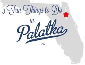 3 Fun Things to Do in Palatka Florida