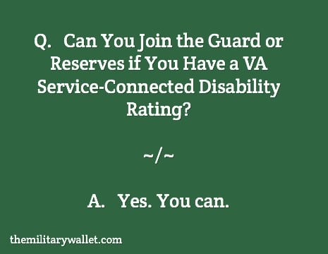 Can You Join Guard / Reserves with a VA Disability Rating?