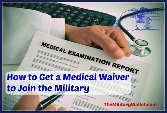 How to Get a Medical Waiver to Join the Military - Article  Podcast - sample medical waiver form