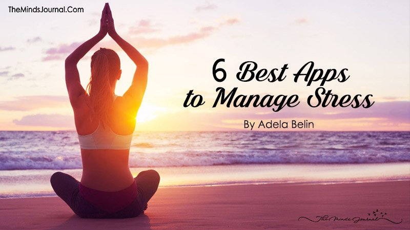 6 Best Apps To Manage Stress - The Minds Journal