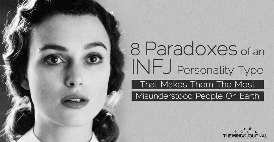 8 Paradoxes of An INFJ Personality Type That Makes Them The Most