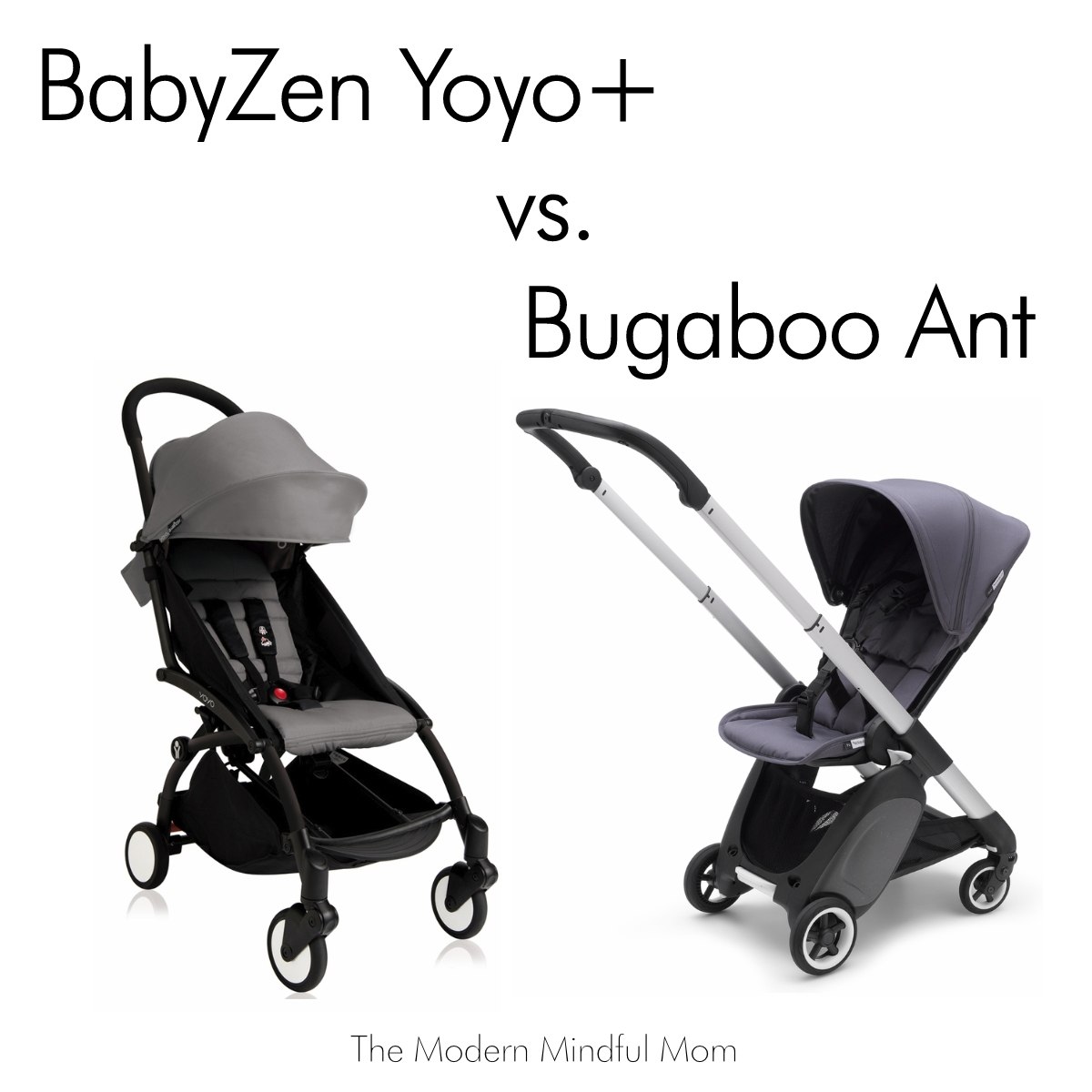 Bugaboo Stroller How To Fold Babyzen Yoyo Vs Bugaboo Ant The Modern Mindful Mom