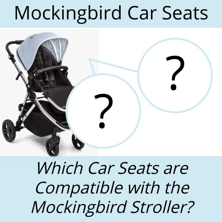Chicco Stroller Adapter For Britax Car Seat What Car Seats Are Compatible With The Mockingbird