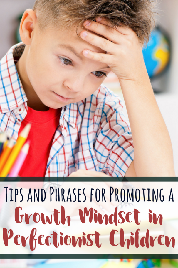 Having perfectionist children can be challenging as we try to validate the fears and frustrations they are facing, all while supporting and encouraging them. These phrases that promote a growth mindset are excellent for responding to you little perfectionist to keep them trying and working through challenges.