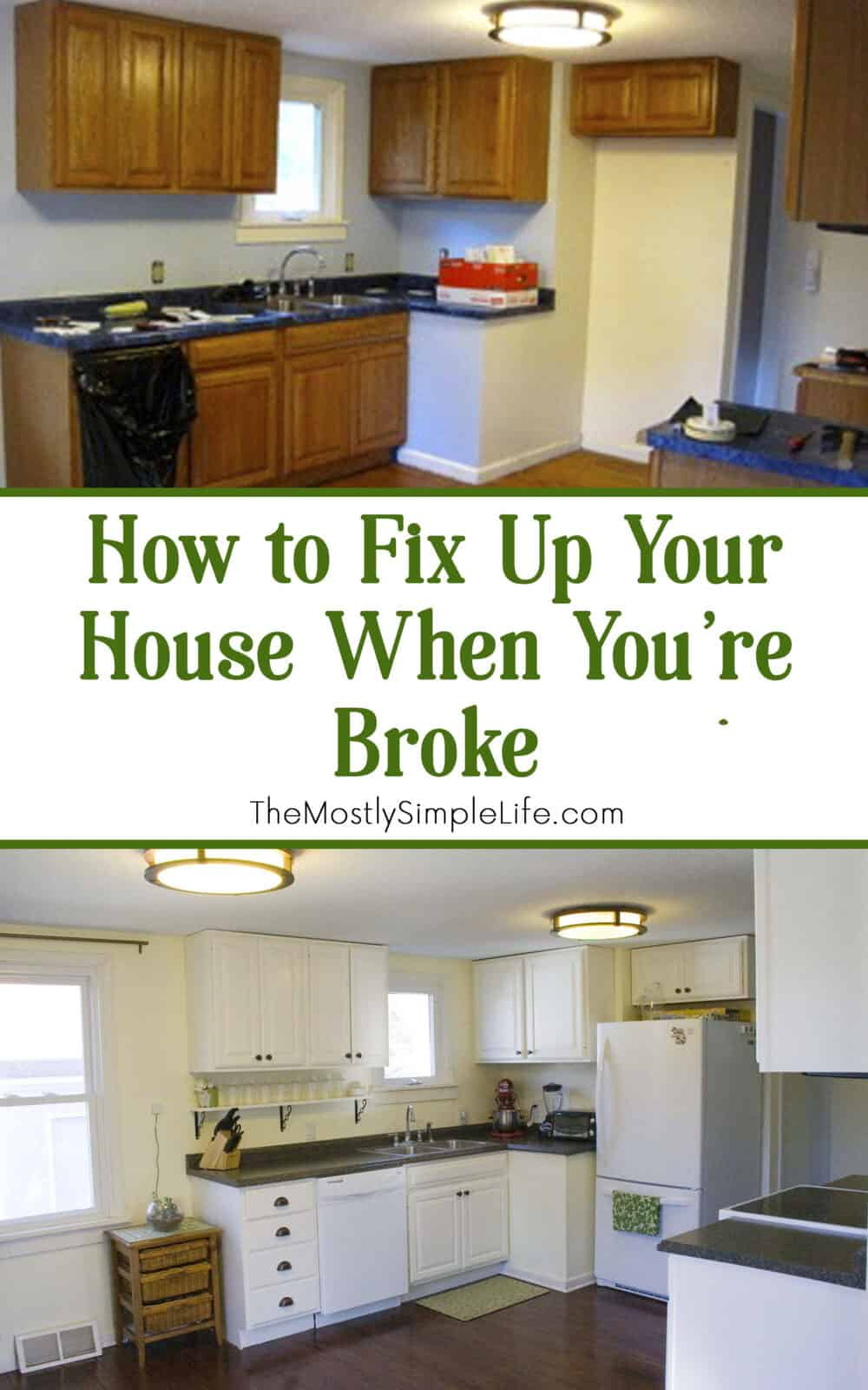 Repair Fixing How To Fix Up Your House When You Re Broke The Mostly Simple Life
