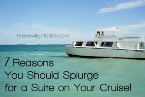 7 Reasons You Should Splurge for a Suite on Your Cruise