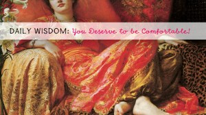Daily Menopause Wisdom: You Deserve to be Comfortable