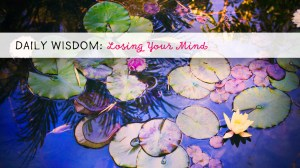 Menopause Wisdom: Losing Your Mind (and Trusting Your Intuition)