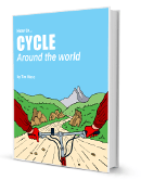 How To Cycle Around The World