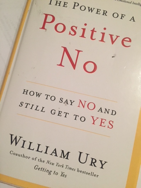 An essential life skill - learning the Power of a Positive No - The