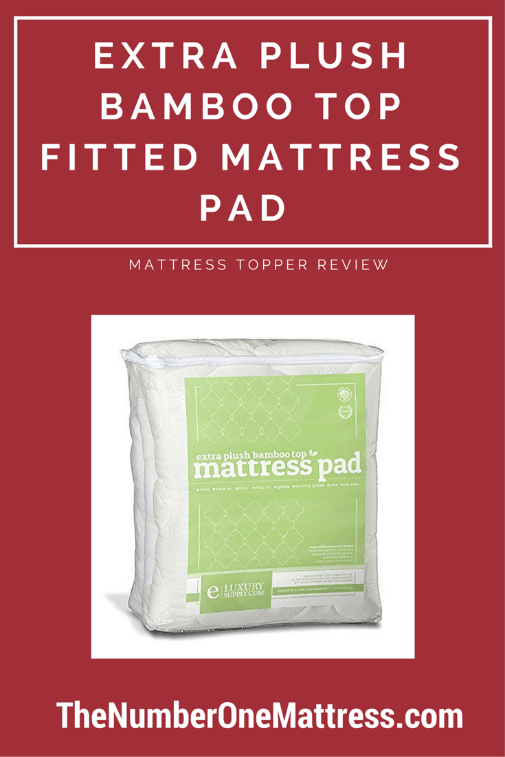 Bamboo Mattress Topper Review Extra Plush Bamboo Top Fitted Mattress Pad Review