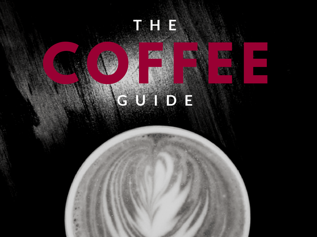 The Ultimate Coffee Guide