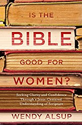 Is the Bible Good for Women