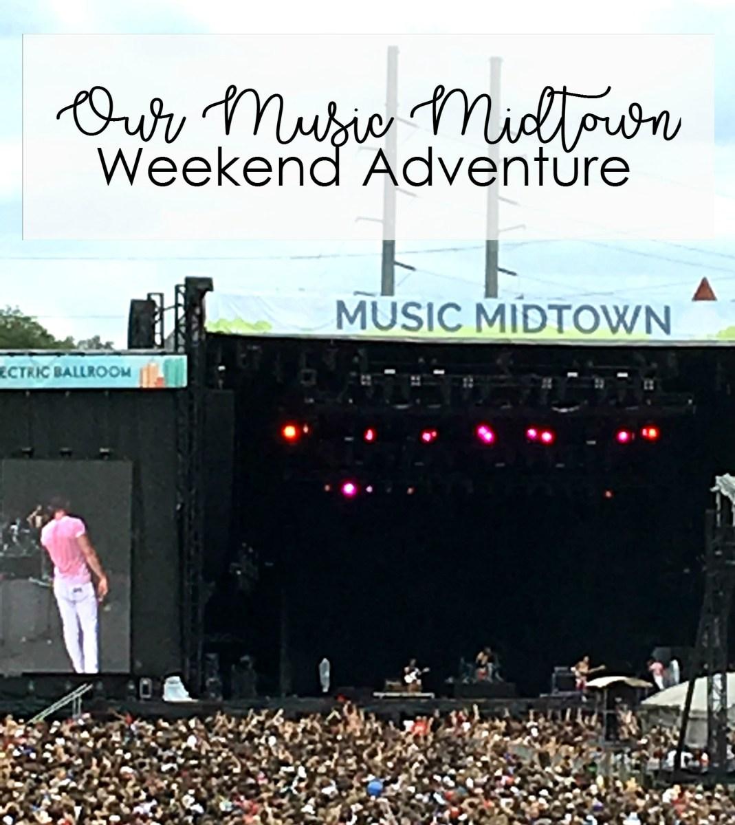 Our Music Midtown weekend adventure