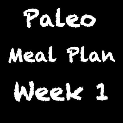 Paleo_Meal_Plan_Week_One
