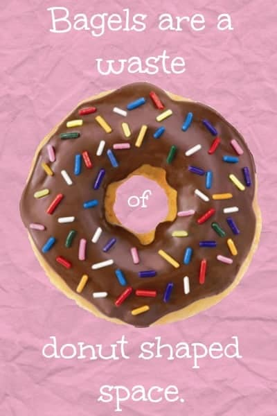 Bagels are a Waste of Donut Shaped Space, and other diet-related thoughts from The Palette Muse