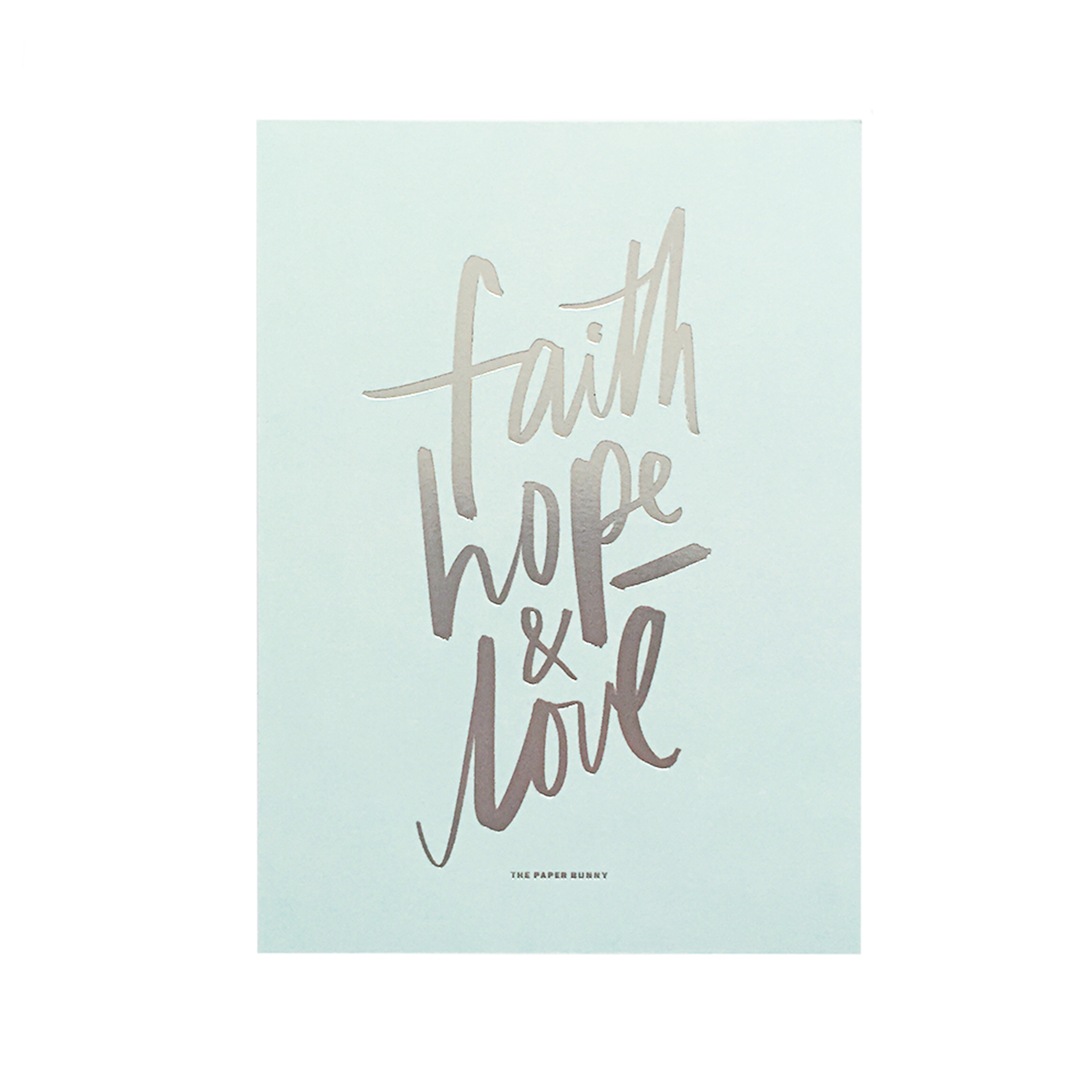 Bodacious Faith Hope Love Print Paper Bunny Faith Hope Love S Faith Hope Love Movie inspiration Faith Hope Love