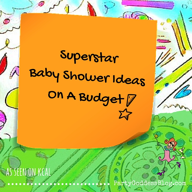 Superstar Baby Shower Ideas On A Budget!