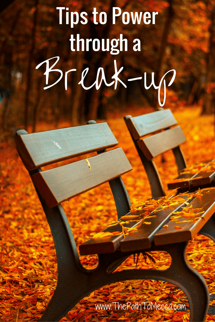 tips-to-power-through-a-break-up