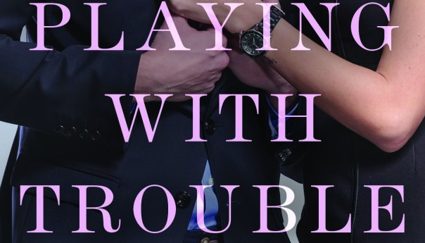 Interview with author of Playing With Trouble, Chanel Cleeton