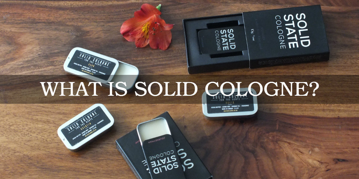 What is solid cologne