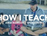 How I Teach: Jorge Rodriguez