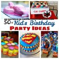 Over 50 Birthday party theme ideas for kids. Food, decorations & activities