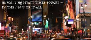 The Hyatt Times Square