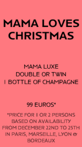 Jump on this Christmas deal by Mama Shelter hotels.