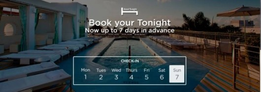 Hotel Tonight now offers seven day advance bookings