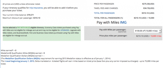 As soon as you select the Pay With Miles option for a coach ticket, your MQD earnings drop to zero.