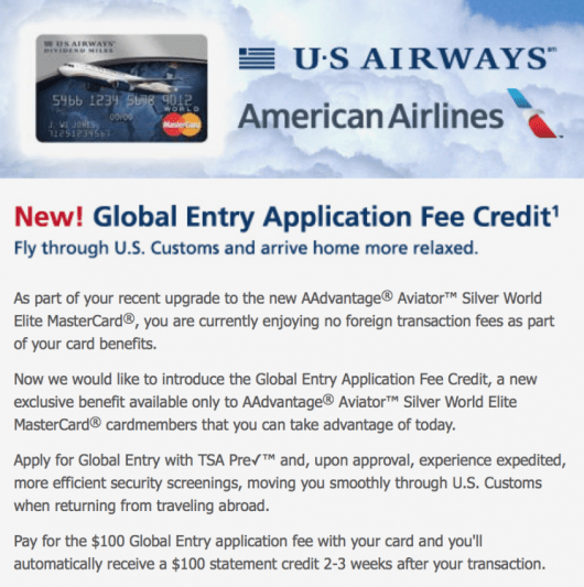 The AAdvantage® Aviator Silver World Elite  MasterCard now offers a Global Entry fee waiver
