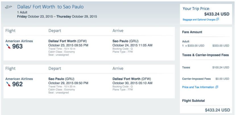 Dallas/Fort Worth (DFW) to São Paulo (GRU) for $433.
