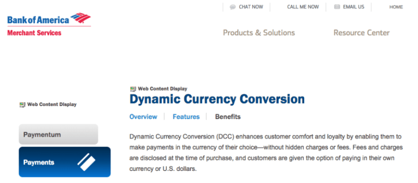 Bank of America is one bank that touts the benefits of dynamic currency conversion to its business customers.