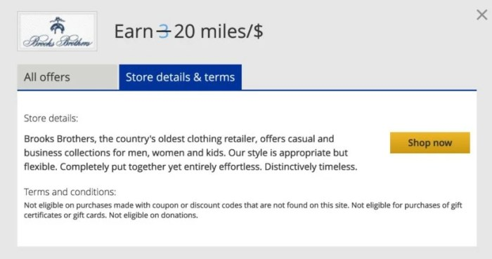 Earn 20 miles per dollar with several retailers, including Brooks Brothers.