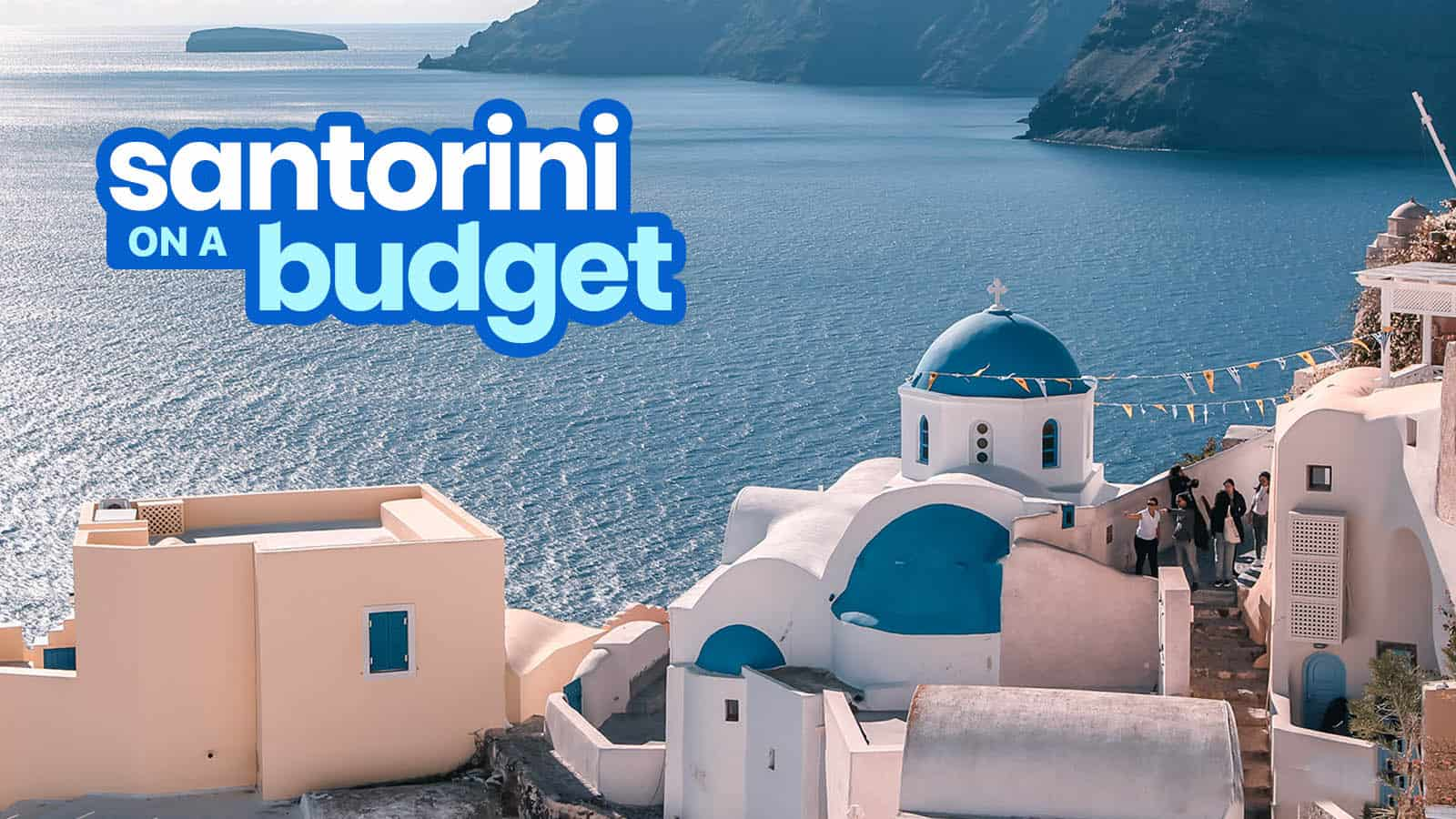 A Traveler Blog 2019 Santorini Travel Guide With Budget Itinerary The Poor