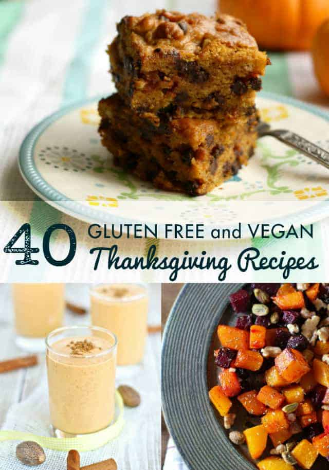 40 vegan and gluten free Thanksgiving recipes. There's something for everyone in this recipe round up! #vegan #glutenfree #thanksgiving