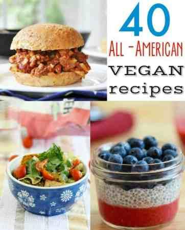 All-American Vegan Recipe Round Up