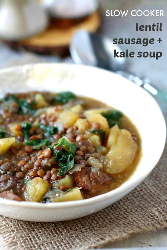 Lentil, sausage, potato, and kale soup made in the slow cooker ...