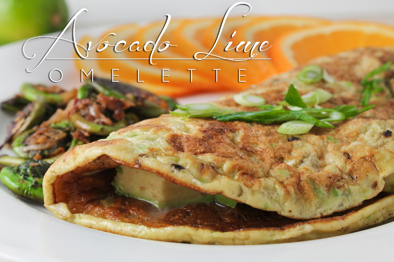 ... , but what the avocado lime omelette IS is fantastic - on any day
