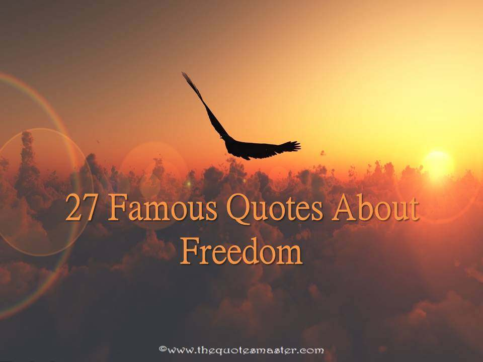 Love Is Life Quotes Wallpaper 27 Famous Quotes About Freedom