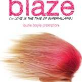 Blaze by Laurie Boyle Crompton
