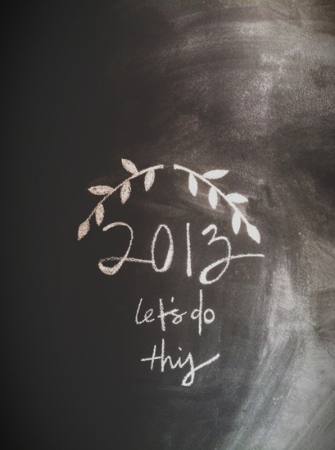 2013 let's do this, let's do this 2013, new year inspirational image, 2013 let's do this image