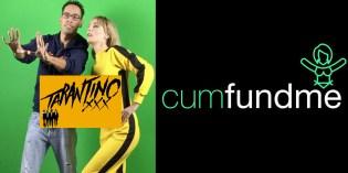Tarantino XXX Partners With CumFundMe.com