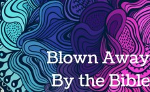 blown-awayby-the-bible