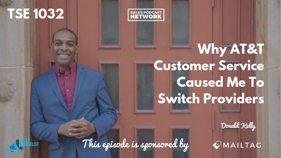 TSE 1032 Why ATT Customer Service Caused Me To Switch Providers