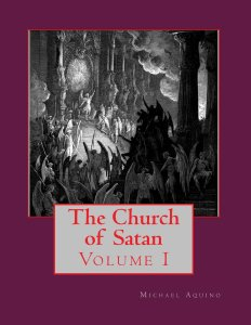 Vol. I of Aquino's The Church of Satan