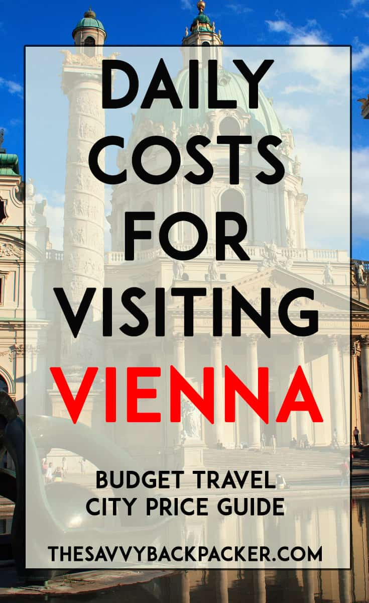 Container Haus Wien Daily Costs To Visit Vienna Austria City Price Guide Guide To