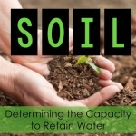 Soil: The Capacity to Retain Water