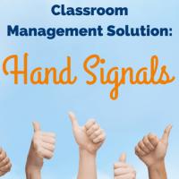 Classroom Management Solution: Hand Signals
